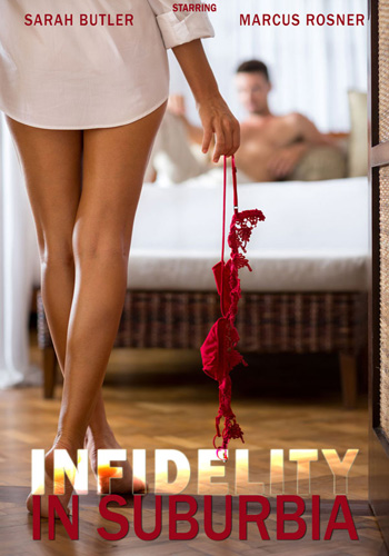 [18+] Infidelity In Suburbia 2017 HDRip 720p 600MB Poster
