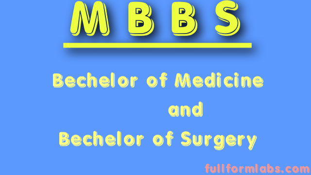 Mbbs full form in Medical Sciences