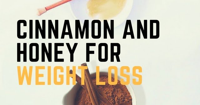 Cinnamon and Honey Recipe For Weight Loss