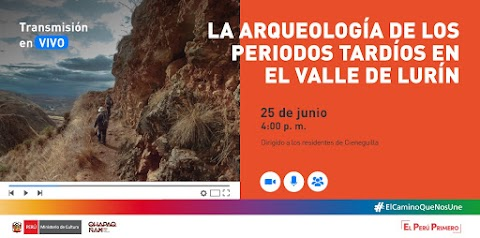 """Videoconferencia: """"La arqueología de los periodos tardíos en el valle de Lurín"""""""