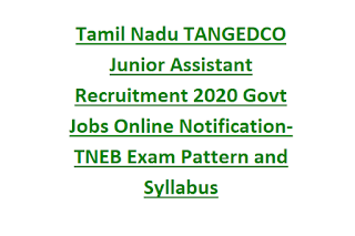 Tamil Nadu TANGEDCO Junior Assistant Recruitment 2020 Govt Jobs Online Notification-TNEB Exam Pattern and Syllabus
