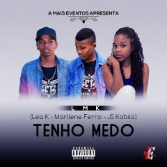 Projecto Lmk-Tenho Medo