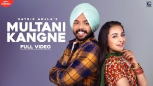 MULTANI KANGNE LYRICS – Satbir Aujla