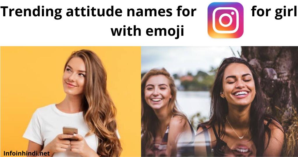 stylish attitude names for instagram for girl .