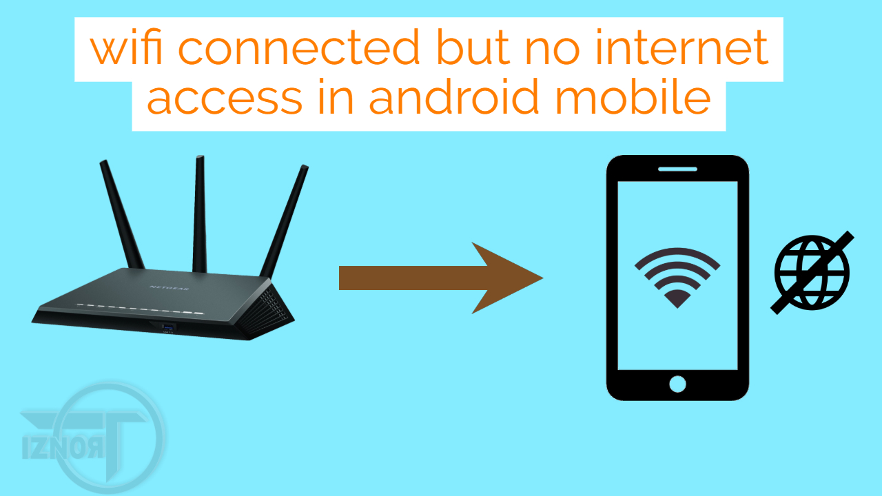 wifi connected but no internet access in android mobile » TRONZI