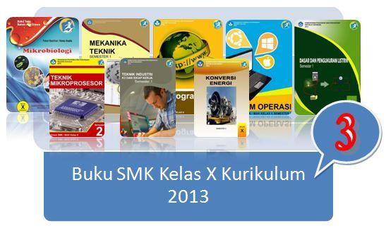 Buku SMK Kelas 10 Kurikulum 2013 Terbaru (Koleksi 3)