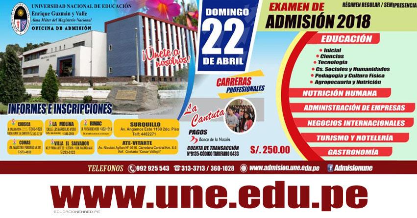 Resultados La Cantuta UNE 2018-1 (22 Abril) Ingresantes Examen Admisión General - Universidad Nacional de Educación Enrique Guzmán y Valle - www.une.edu.pe