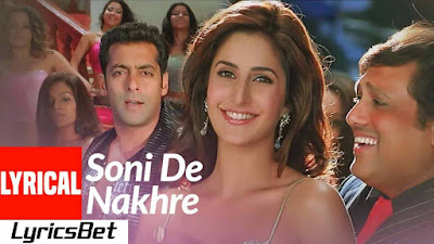 Soni De Nakhre Lyrics - Partner