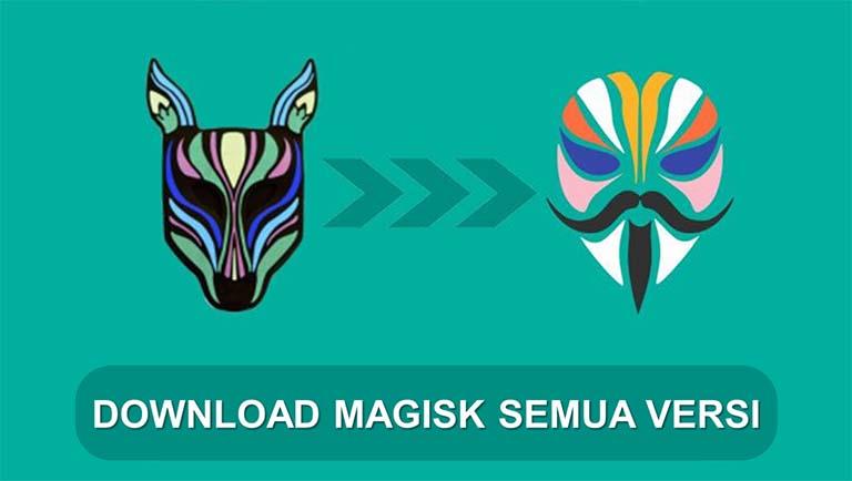 Download & Instal Aplikasi Magisk Terlengkap