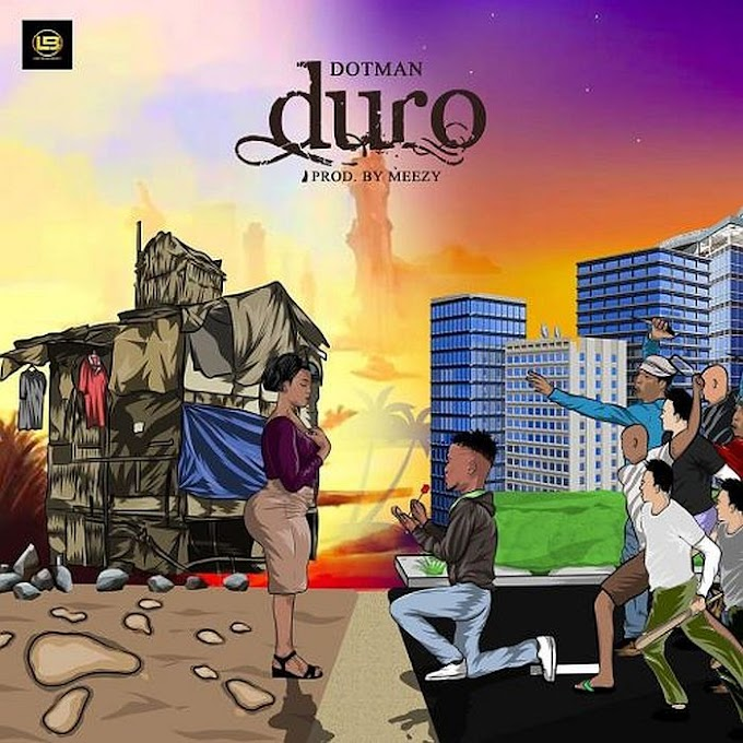 (Music) Dotman - Duro