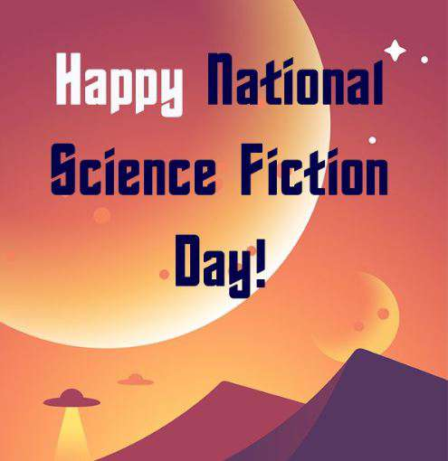 National Science Fiction Day Wishes Pics