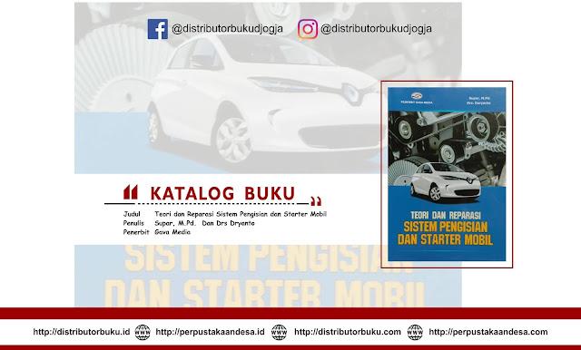 Teori dan Reparasi Sistem Pengisian dan Starter Mobil