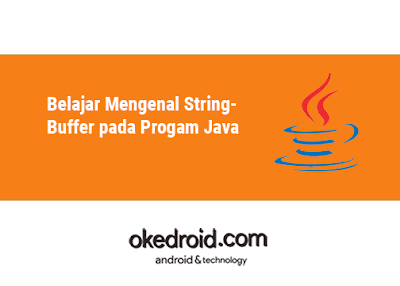 Contoh Program Fungsi Method append() delete() reverse() StringBuffer pada Java