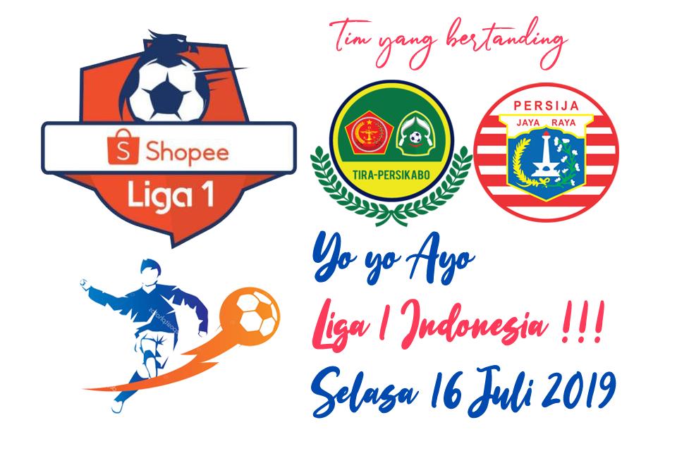 Liga 1 Indonesia 16 Juli 2019