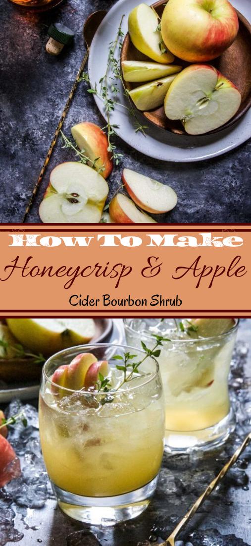 Honeycrisp & Apple Cider Bourbon Shrub  #healthydrink #easyrecipe #cocktail #smoothie