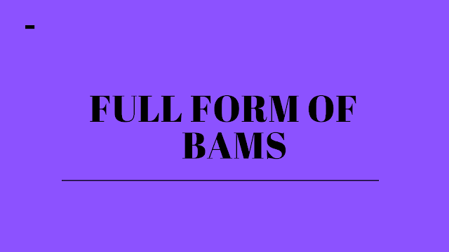 Full form of BAMS | Get all information about BAMS