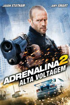 Adrenalina 2: Alta Voltagem Torrent - BluRay 720p/1080p Dual Áudio