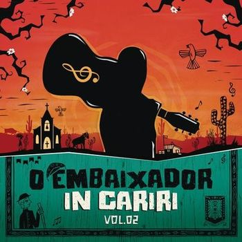 Gusttavo Lima – EP O Embaixador in Cariri Vol 2 (Ao Vivo) (2019) CD Completo