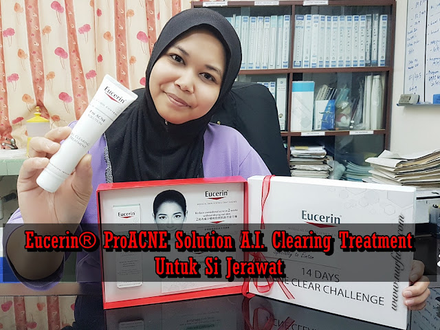 Eucerin® ProACNE Solution A.I. Clearing Treatment Untuk Si Jerawat di Muka