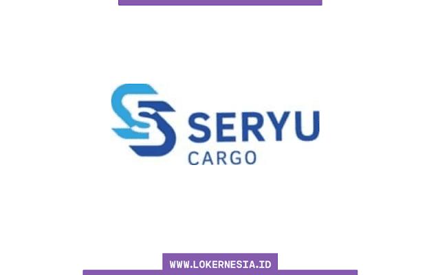 Lowongan Kerja Seryu Cargo Agustus 2021