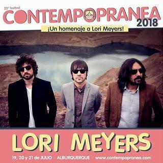 Lori Meyers Contempopranea 2018
