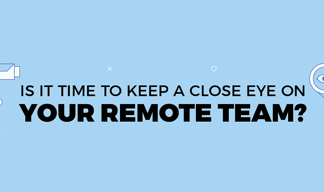 How to keep a track on a remote team