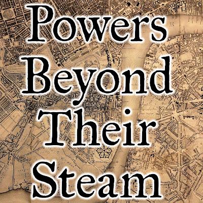 Powers Beyond Their Steam image