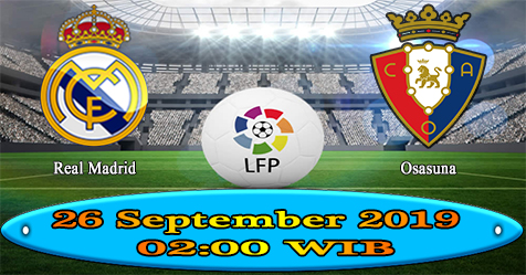 Prediksi Bola855 Real Madrid vs Osasuna 26 September 2019