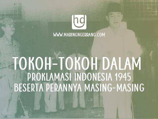 Tokoh-Tokoh Proklamasi Indonesia dan Perannya