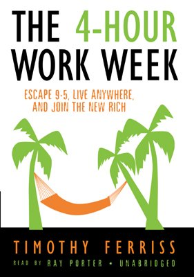 The 4-Hour Workweek Escape 9-5, Live Anywhere, and Join the New Rich by Timothy Ferriss cover page