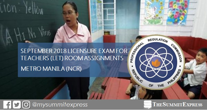 PRC releases September 2018 LET room assignments for Metro Manila