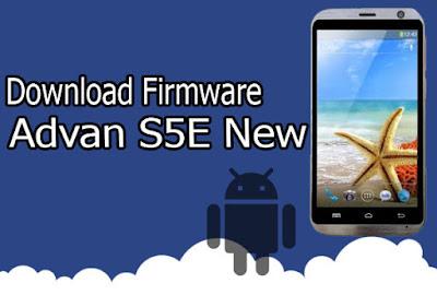 Download Firmware Advan S5E New
