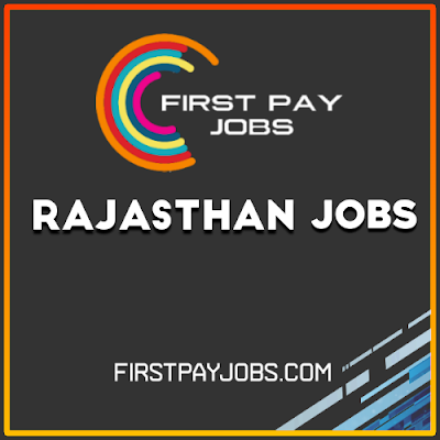First pay jobs Rajasthan Jobs