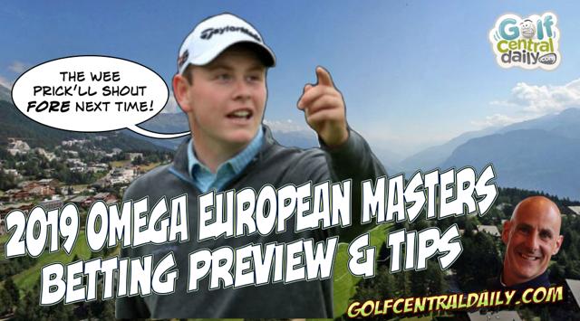 2019-Omega-European-Masters-Betting-Tips