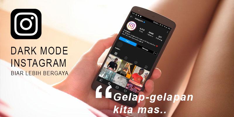 cara dark mode instagram android