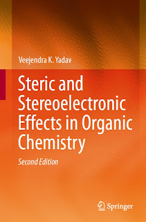 Steric and Stereoelectronic Effects in Organic Chemistry 2nd Edition