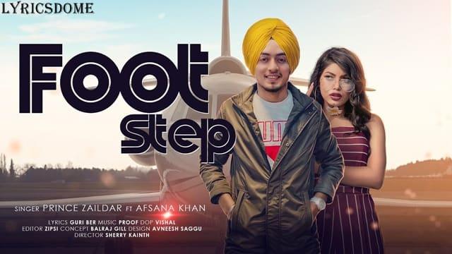 Foot Step Lyrics | Prince Zaildar Ft Afsana Khan