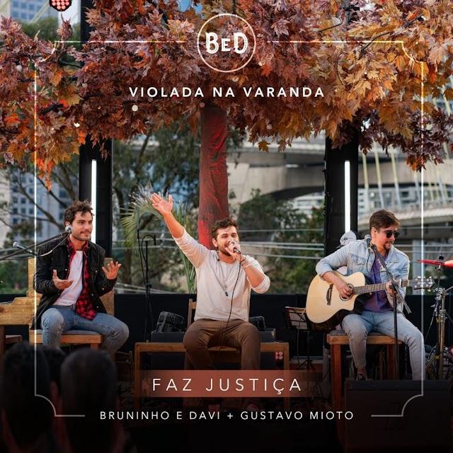 Bruninho & Davi feat. Gustavo Mioto - Faz Justiça (Sertanejo) Baixar mp3