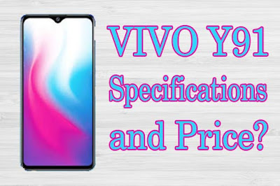Vivo y91 Price and Specifications Full Details