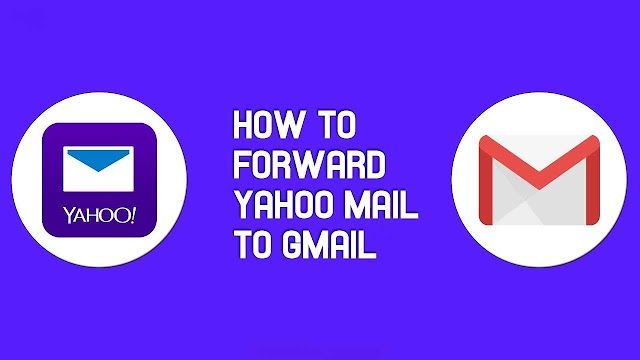 How To Forward The Yahoo Mails To Gmail Automatically