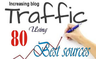 increase blog traffic using 80 best sources