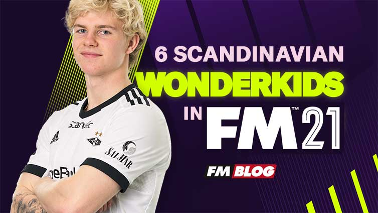 6 Wonderkids to Sign from Scandinavia in Football Manager 2021
