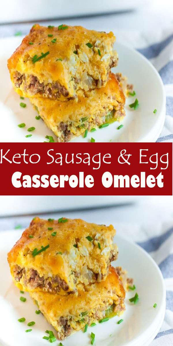 Keto Sausage & Egg Casserole Omelet #Keto #Sausage&Egg #Casserole #Omelet #KetoSausage&EggCasseroleOmelet