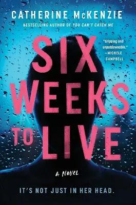 Six Weeks to Live Novel by Catherine McKenzie Pdf