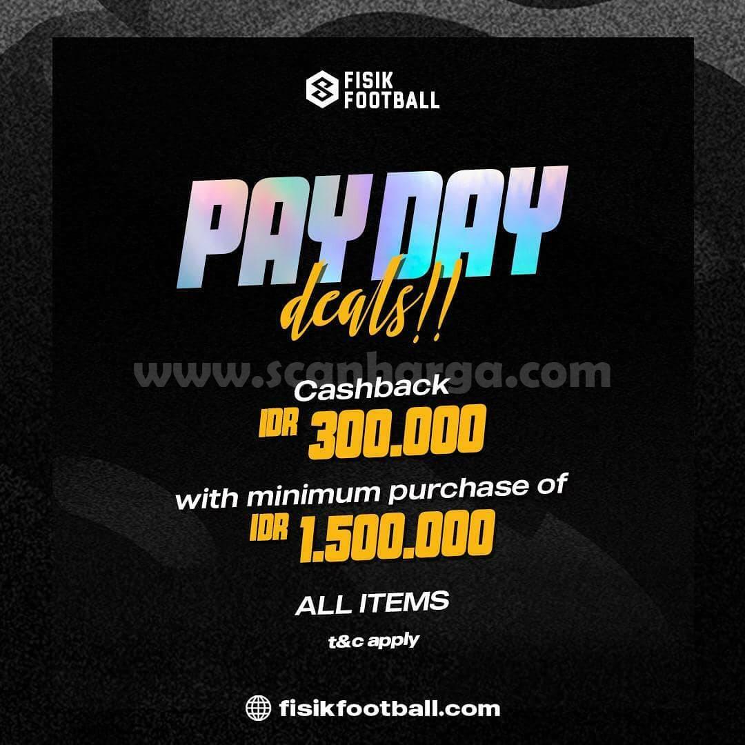 Promo FISIK FOOTBALL Payday Deals! Dapatkan Cashback Rp 300.000