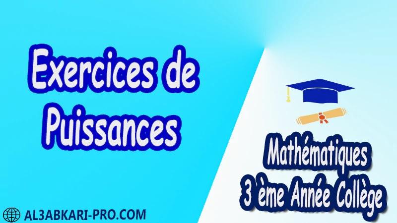 Exercices de Puissances - 3 ème Année Collège BIOF 3AC pdf Exercices Corrigé Développement factorisation et identités remarquables Mathématiques de 3 ème Année Collège BIOF 3AC pdf