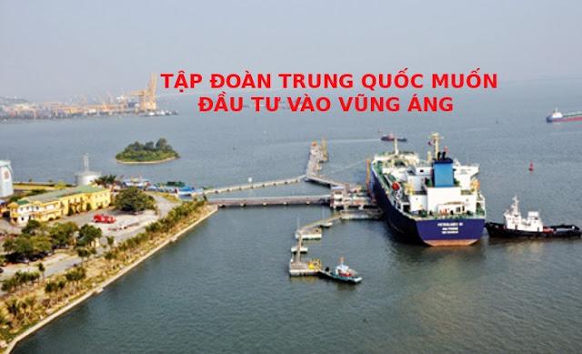 Cẩn trọng trước mong muốn đầu tư vào Vũng Áng của Tập đoàn Trung Quốc