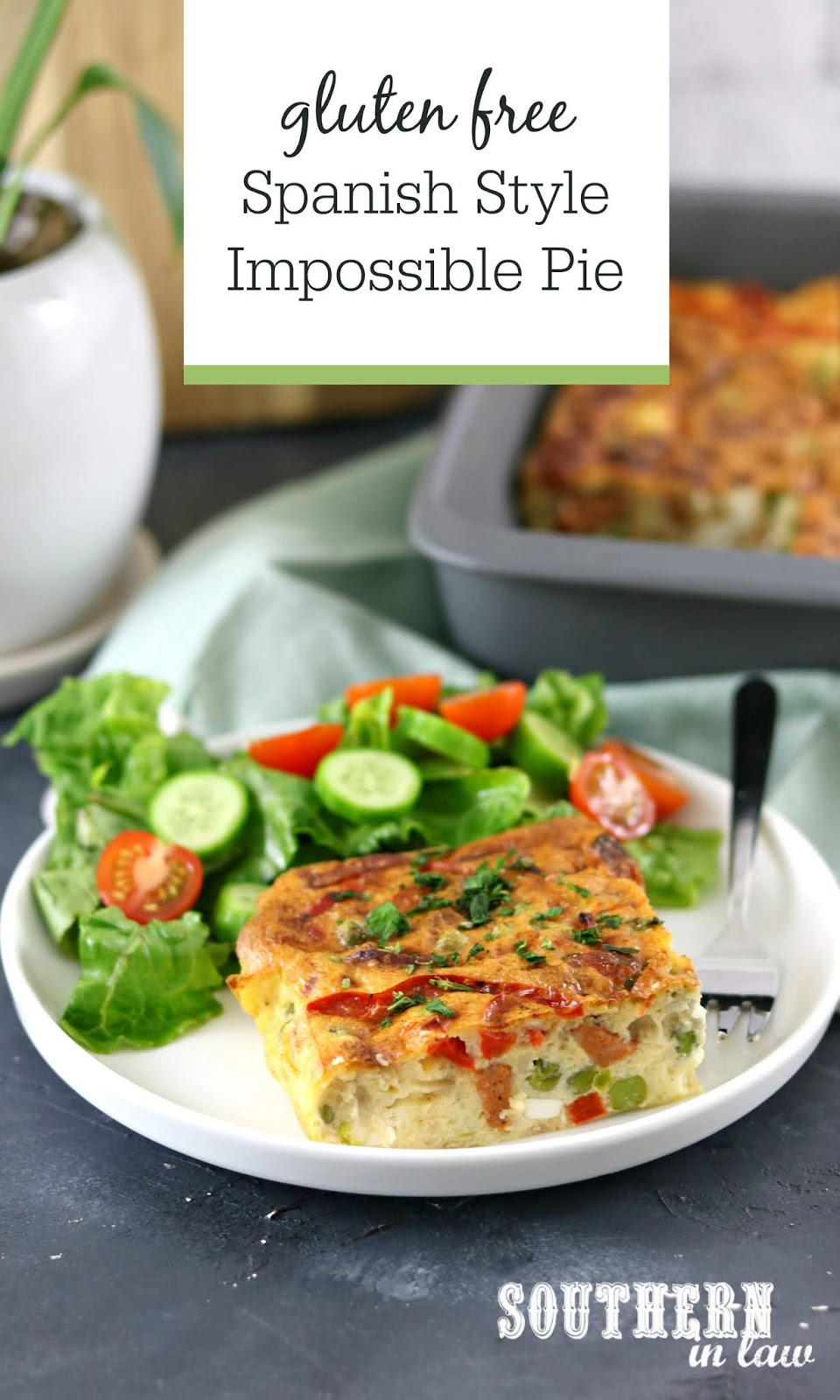 Southern In Law Recipe Easy Spanish Style Impossible Pie Gluten Free