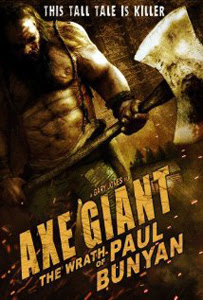 Axe Giant : The Wrath of Paul Bunyan (2013)
