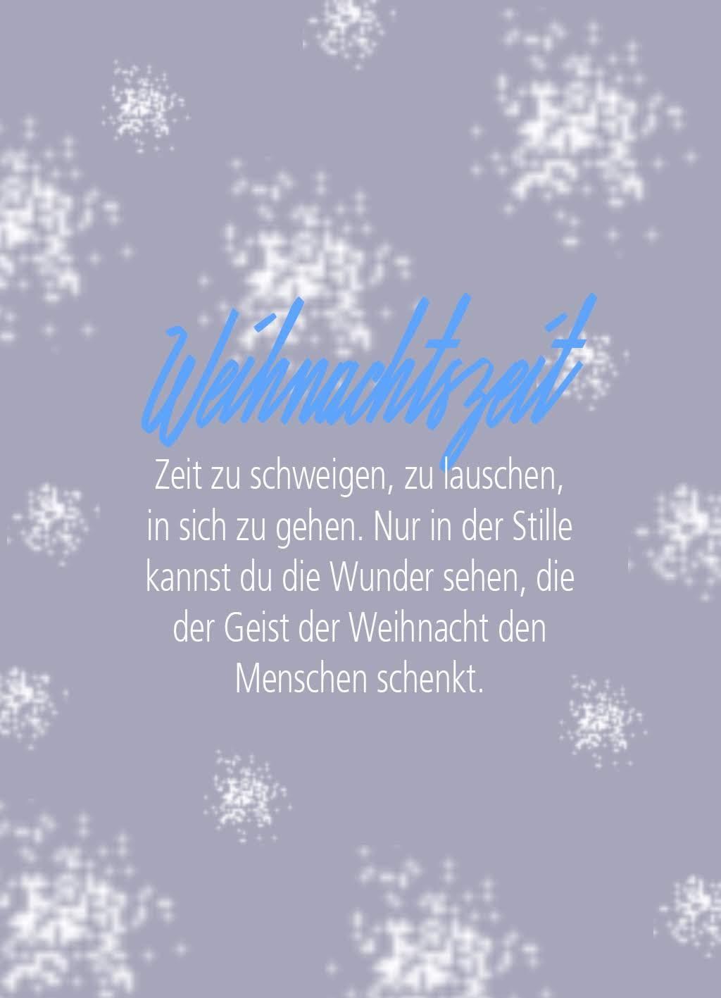 Quote of the day | Weihnachtszeit: Zeit zu schweigen, zu lauschen, in sich zu gehen ...